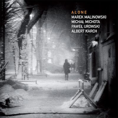 Marek Malinowski Quartet: Alone
