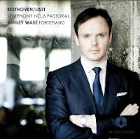 Ashley Wass, Beethoven/Liszt Pastoral Symphony