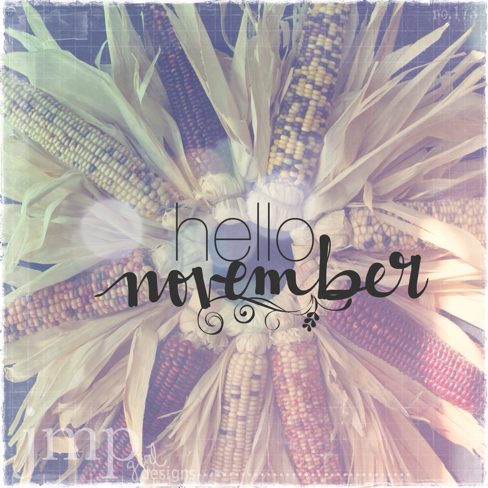 hello november | jmpgirldesigns #rdmagic #rhonnadesigns @jamiepate
