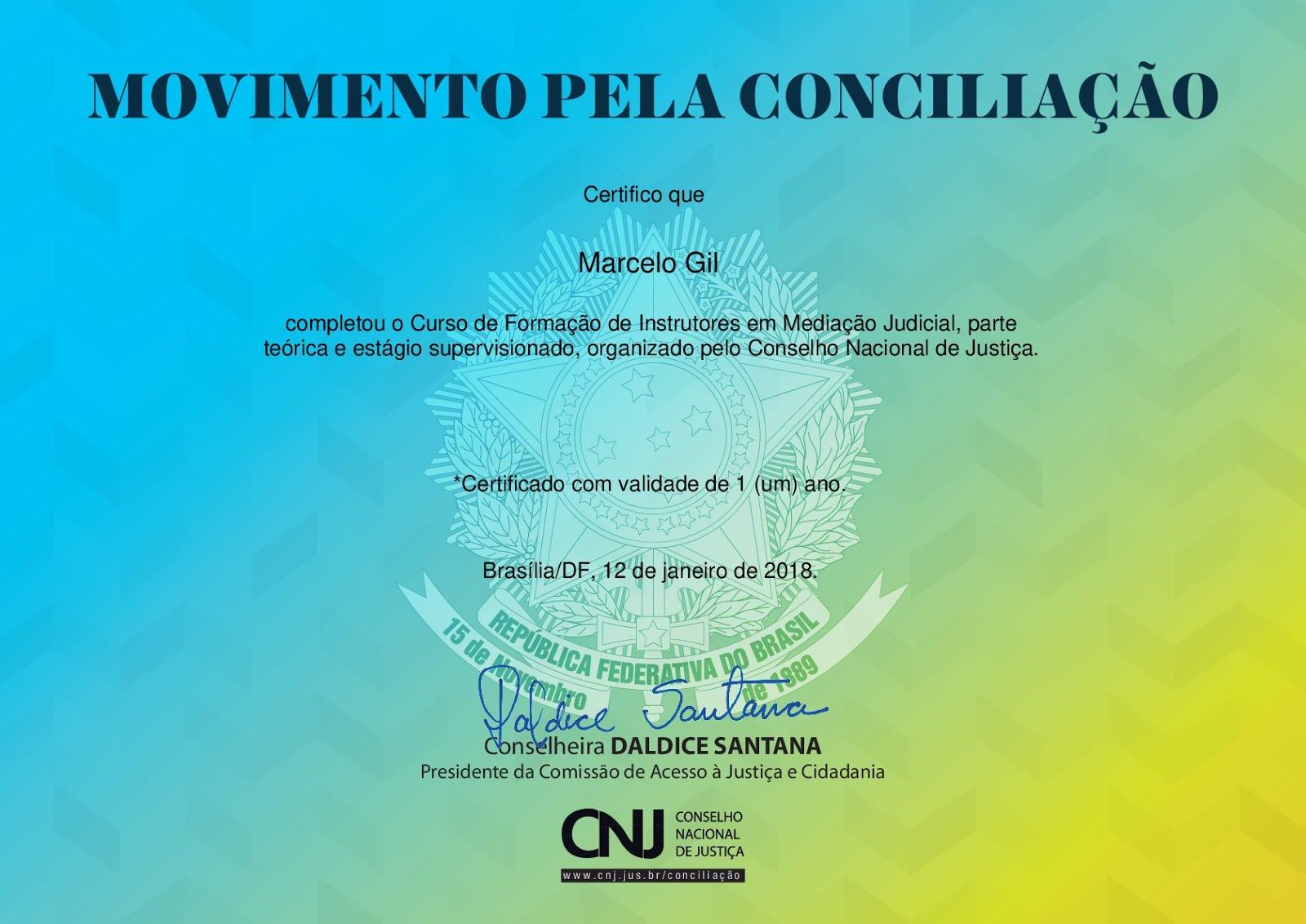 CERTIFICADO DE CONCLUSÃO DO CURSO DE FORMAÇÃO DE INSTRUTORES DE MEDIAÇÃO JUDICIAL DO CNJ / 2018