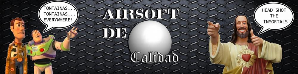 Airsoft de Calidad