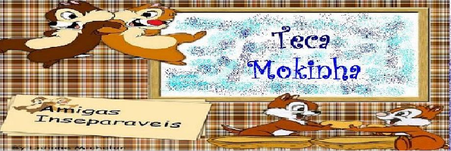 Teka - Mokinha