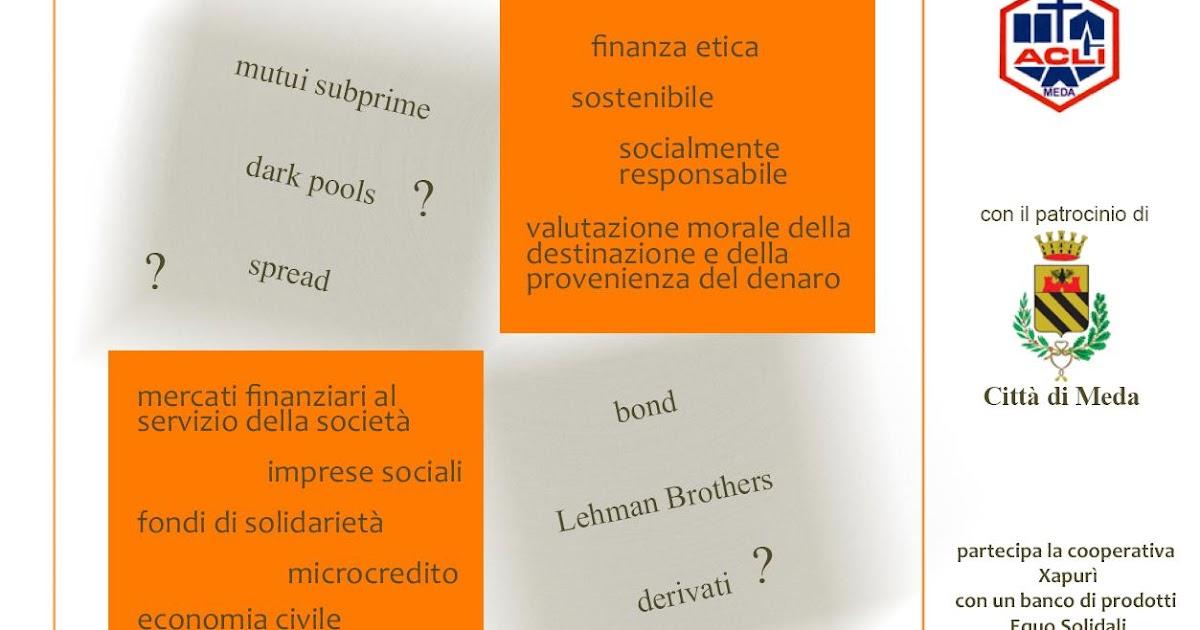 Sinistra e ambiente iniziativa pubblica sulla finanza a meda for Meda provincia di