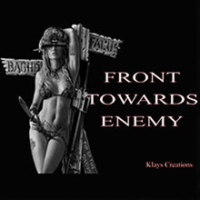 ..::Front Towards Enemy::..