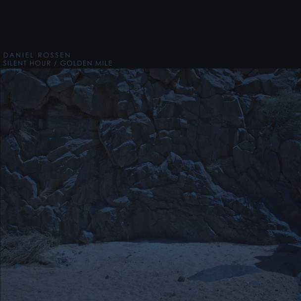 Daniel Rossen - Silent Hour/Golden Mile