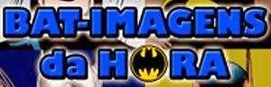 Bat-Imagens da Hora