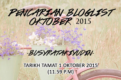 http://busyratakiyudin.blogspot.my/2015/09/pencarian-blogslist-oktober.html