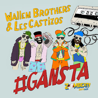 Wallem Brothers & Les Castizos - #Gansta