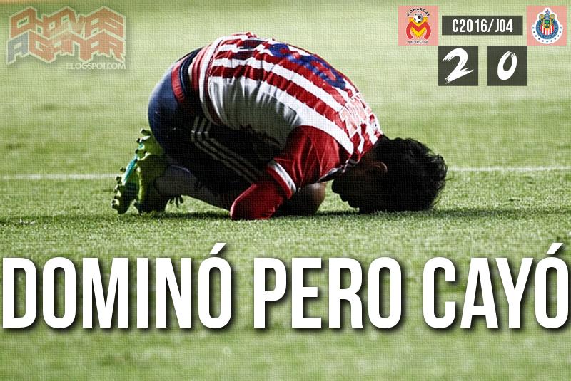 CA Monarcas Morelia 2-0 CD Guadalajara - Liga MX - Clausura 2016 - Jornada 4.