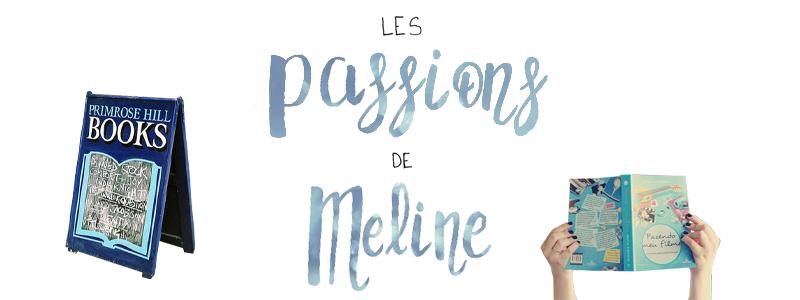 Les passions de Meline