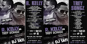 R KELLY VS TREY