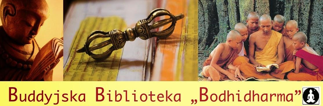 """Buddyjska Biblioteka """"Bodhidharma"""""""