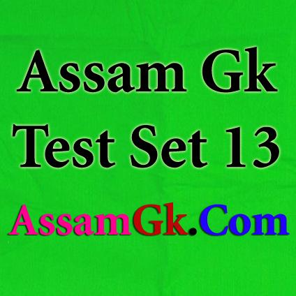 Assam Gk-Test Set 13