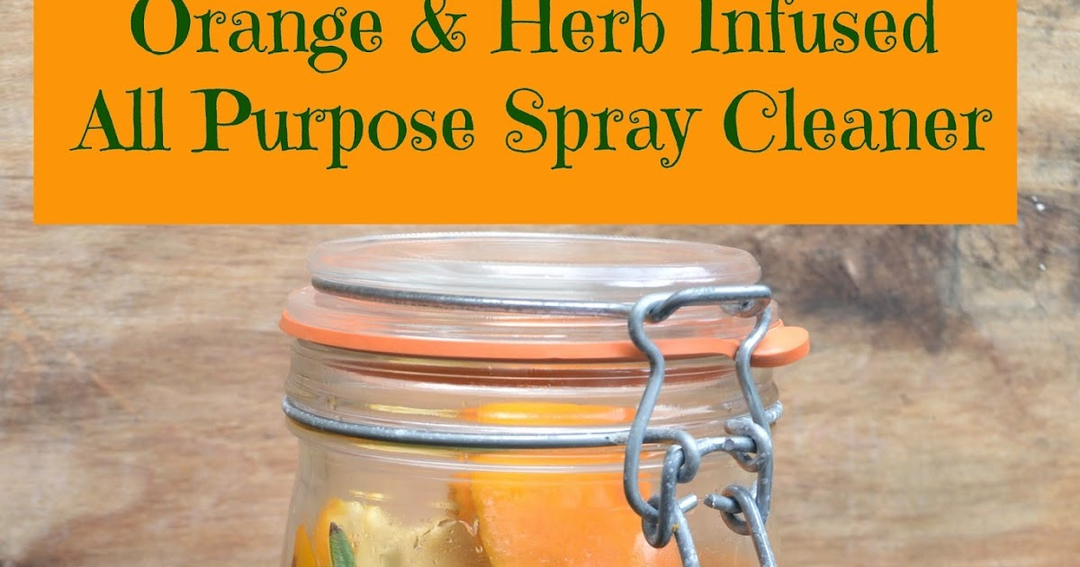 Tip garden orange herb infused all purpose spray cleaner - What to do with citrus peels seven practical tips ...