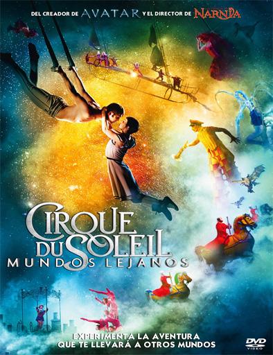 Ver Cirque Du Soleil: Mundos lejanos (2012) Online