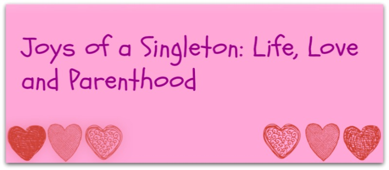 Joys of a Singleton, Life, Love and Parenthood