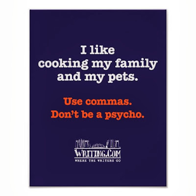 I like cooking my family and my pets. Use commas. Don't be a psycho