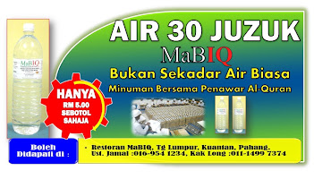 DAPATKAN AIR 30 JUZUK MABIQ!