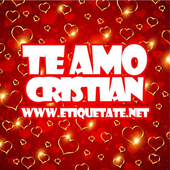 TE AMO CRISTIAN - IMAGENES PARA ETIQUETAR FACEBOOK
