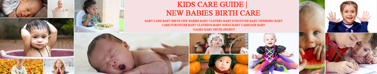 Kids Care Guide | All About Your Baby