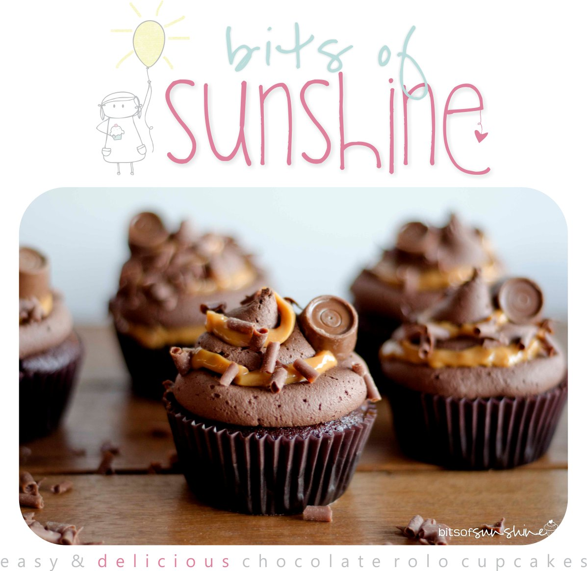 Chocolate Rolo Cupcakes | Bits of Sunshine