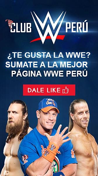 """Dale """"Me Gusta"""" a WWE Club Perú"""