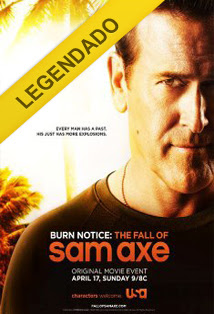 Burn Notice: A Queda de Sam Axe Legendado