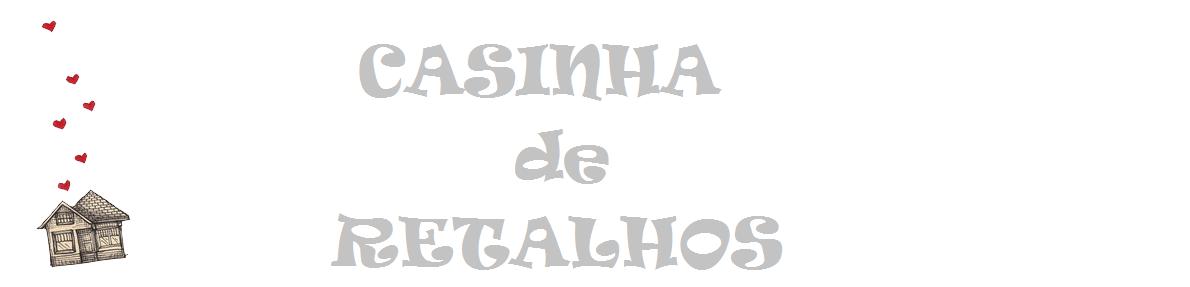 Casinha de Retalhos
