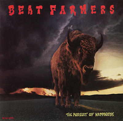 The Beat Farmers - The Pursuit Of Happiness (1987 - great us rock/rock\'n\'roll - Wave)
