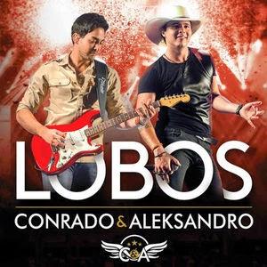 Conrado e Aleksandro - Lobos