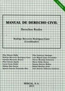Manuales de Derecho: Manual de Derecho Civil. Derecho Reales.