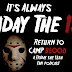 Return To Camp Blood Podcast: Interview with John Evans of 'It's Always Friday The 13th'