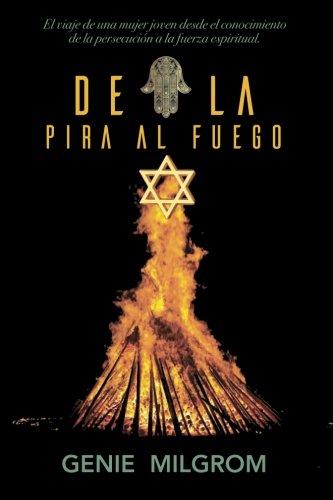 De la pira al fuego (2018)