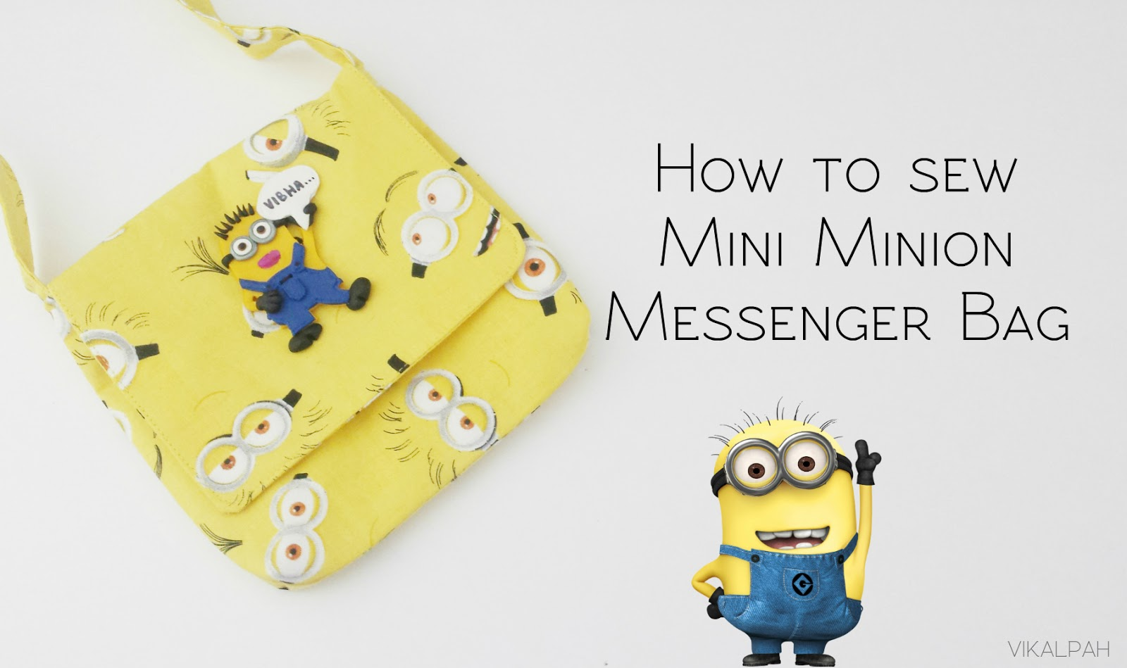 Vikalpah: How to sew mini minion messenger bag