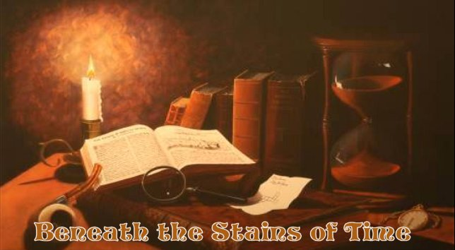 Beneath the Stains of Time