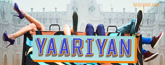 Yaariyan 3 Film Music