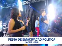 CONFIRA AS FOTOS DA FESTA DE EMACIPAÇÃO POLÍTICA - LAGOA NOVA
