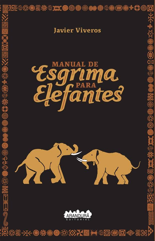 Manual de esgrima para elefantes