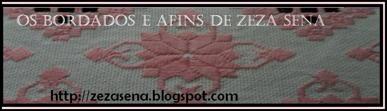 OS BORDADOS E AFINS DE ZEZA SENA!
