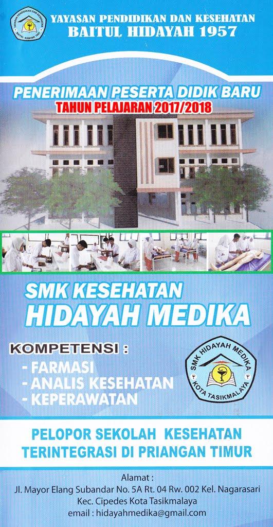 """PENERIMAAN PESERTA DIDIK BARU """"SMK Kesehatan Hidayah Medika"""" Kota Tasikmalaya"""