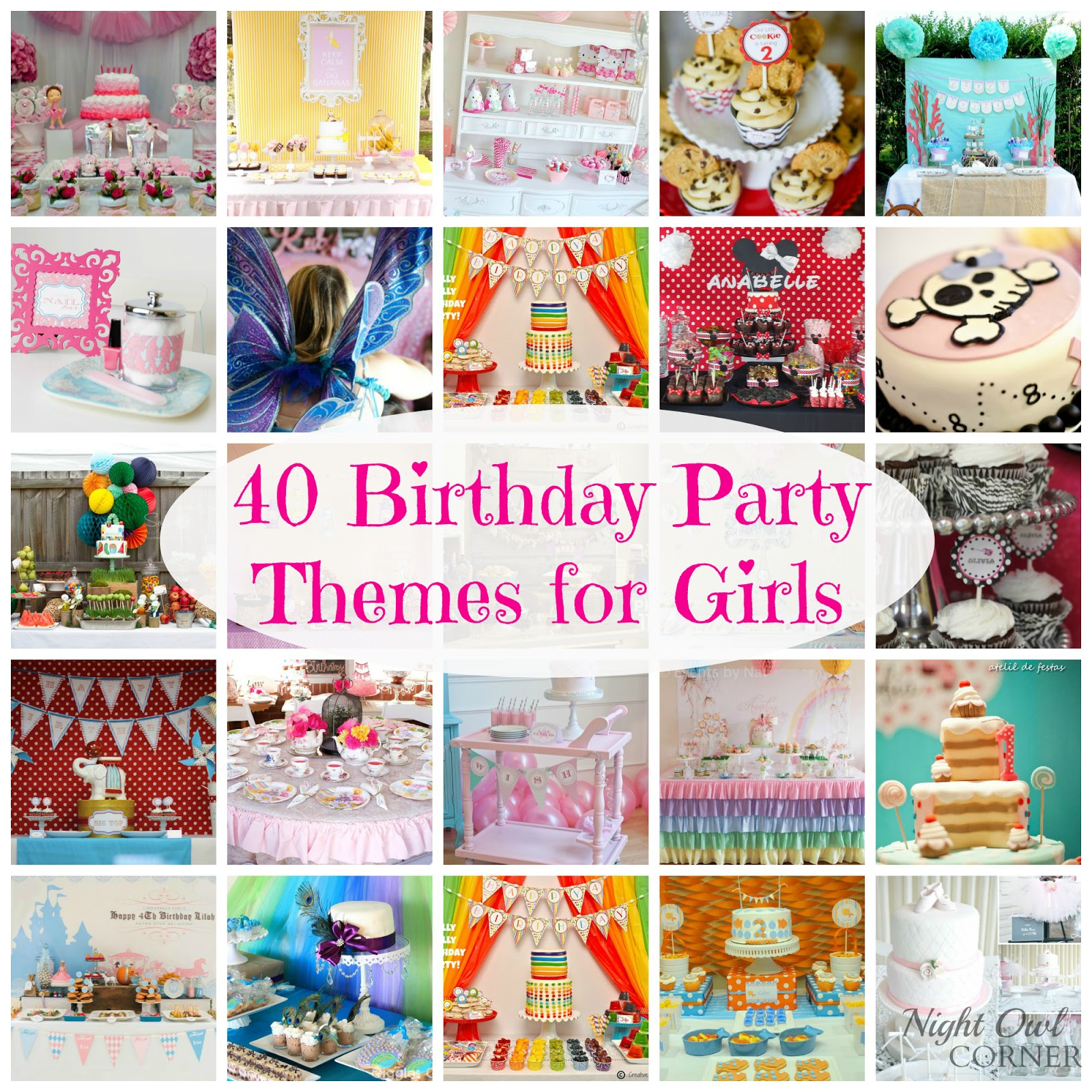 40 Birthday Party Themes for Girls - Night Owl Corner