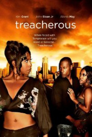 Watch treacherous 2010 movie online coolmoviezone for Define treacherous