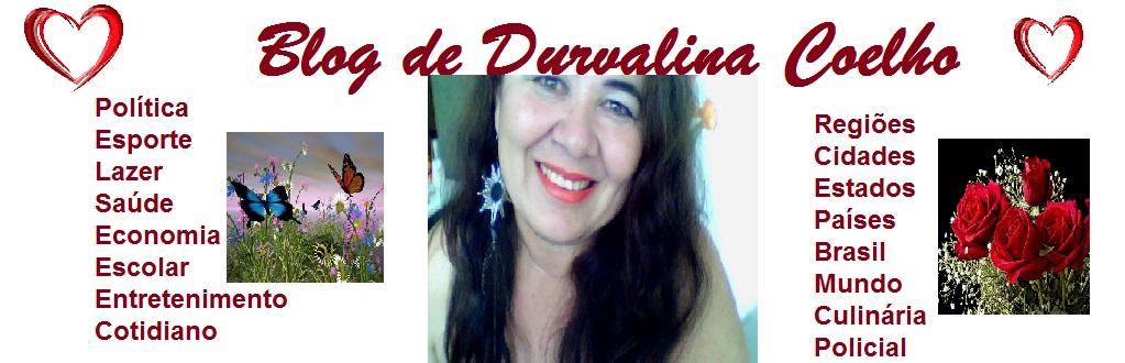 BLOG DE DURVALINA COELHO
