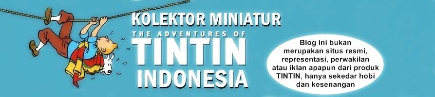 MINIATUR TINTIN INDONESIA KOLEKTOR