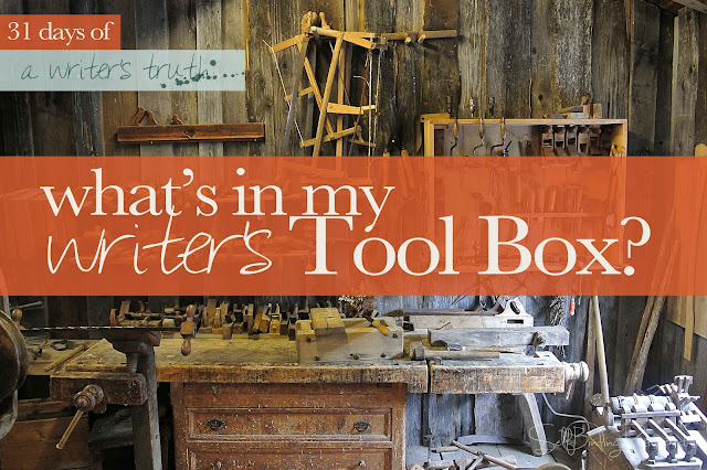 what's in my writer's tool box? #write31days