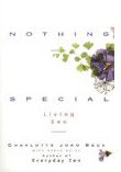 Book Review of Nothing Special, Living Zen by Charlotte Joko Beck