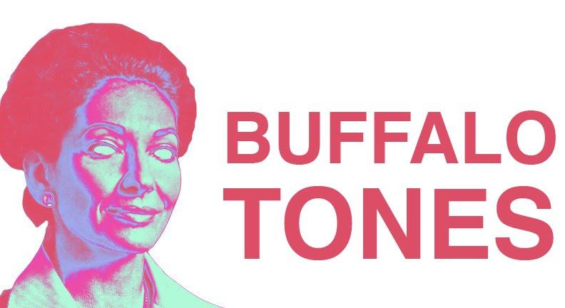 BUFFALO TONES
