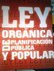 ley organica de planificacion publica ... por favor hecer click en la imagen...y popular