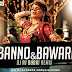 Banno and Ghani Bawari (Tanu Weds Manu Returns) Dj Aj Remix