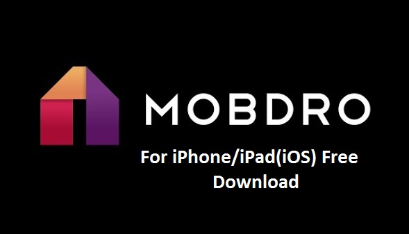 Mobdro for iPhone iPad or iOS